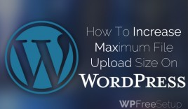 How to Increase Max Media File Upload Size on WordPress
