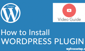 How to Install WordPress Plugin: Beginners Guide With Video